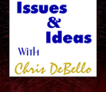 Issues & Ideas with Chris DeBello logo